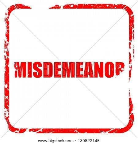 misdemeanor, red rubber stamp with grunge edges