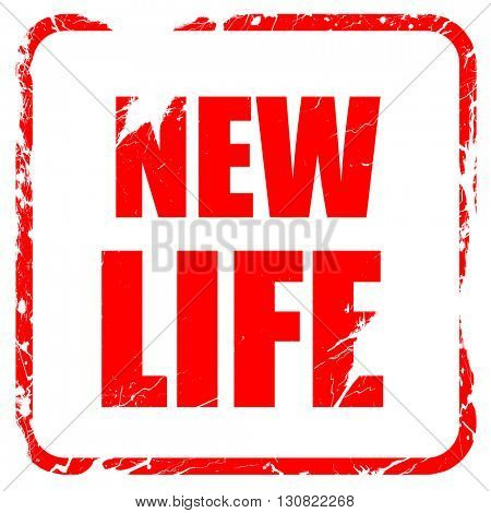 new life, red rubber stamp with grunge edges