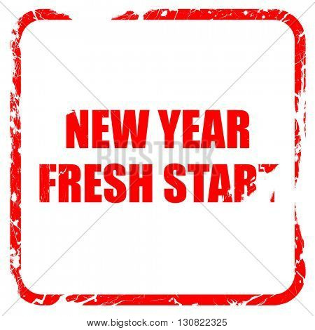new year fresh start, red rubber stamp with grunge edges
