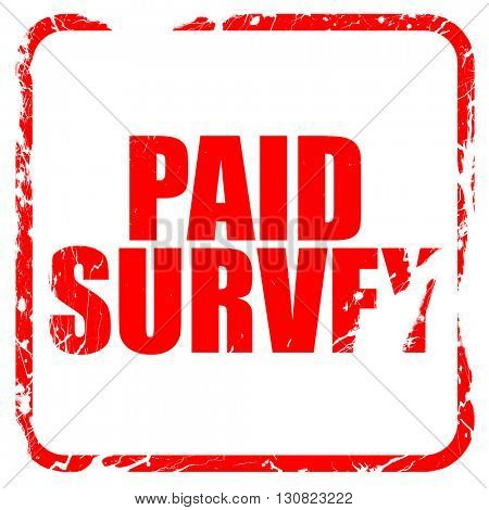 paid survey, red rubber stamp with grunge edges