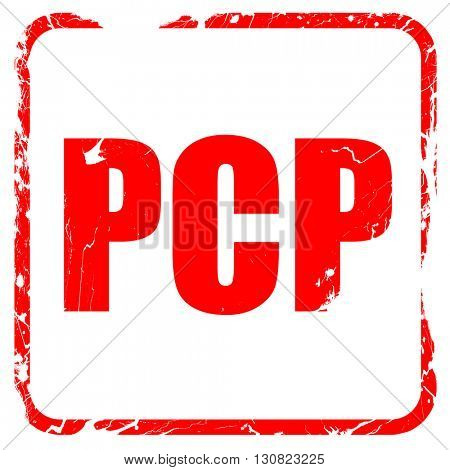 pcp, red rubber stamp with grunge edges