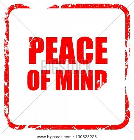 peace of mind, red rubber stamp with grunge edges