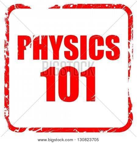 physics 101, red rubber stamp with grunge edges