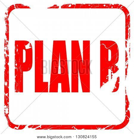 plan b, red rubber stamp with grunge edges
