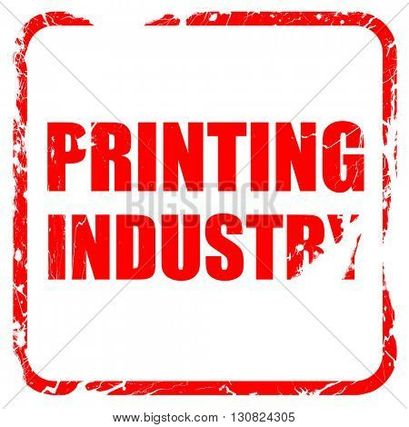 printing industry, red rubber stamp with grunge edges