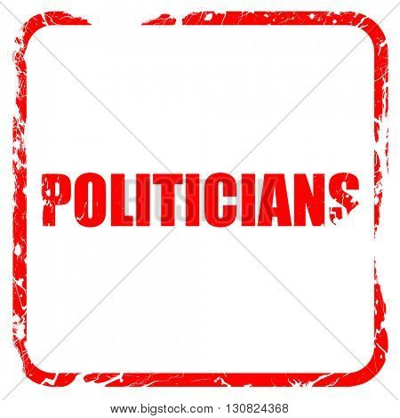 politicians, red rubber stamp with grunge edges