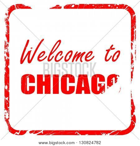 Welcome to chicago, red rubber stamp with grunge edges