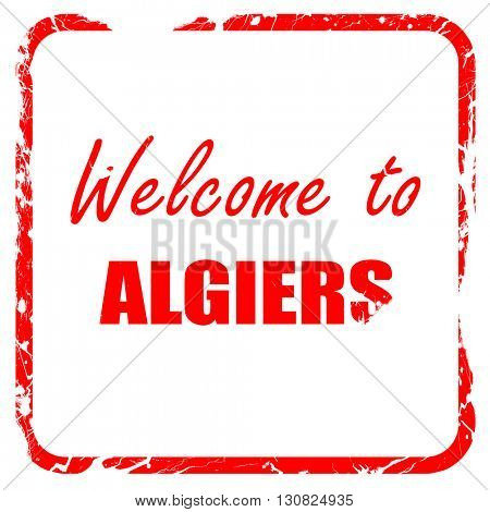 Welcome to algiers, red rubber stamp with grunge edges