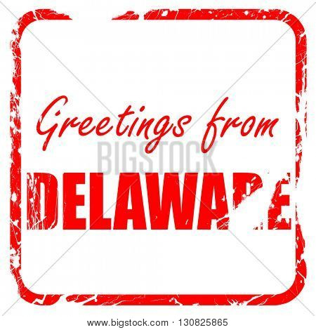 Greetings from delaware, red rubber stamp with grunge edges