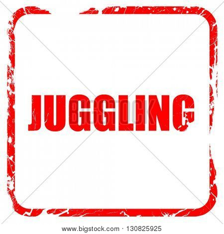 juggling sign background, red rubber stamp with grunge edges