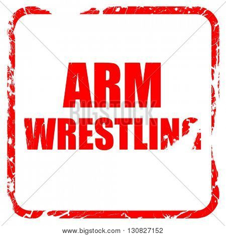 arm wrestling sign background, red rubber stamp with grunge edge