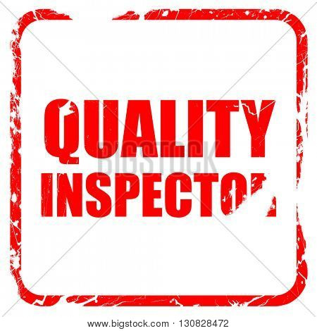 quality inspector, red rubber stamp with grunge edges
