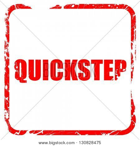 quick step, red rubber stamp with grunge edges