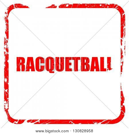 raquetball, red rubber stamp with grunge edges