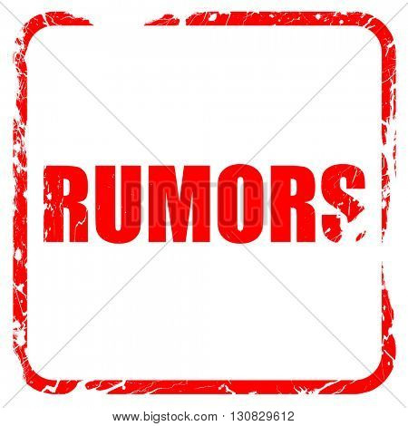 rumors, red rubber stamp with grunge edges