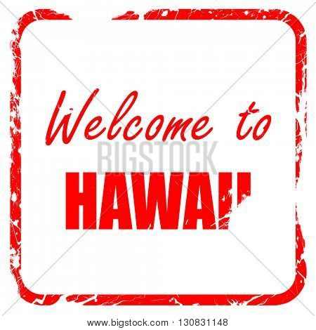 Welcome to hawaii, red rubber stamp with grunge edges