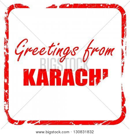 Greetings from karachi, red rubber stamp with grunge edges