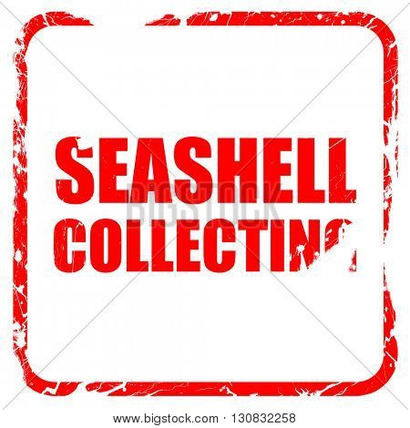 seashell collecting, red rubber stamp with grunge edges
