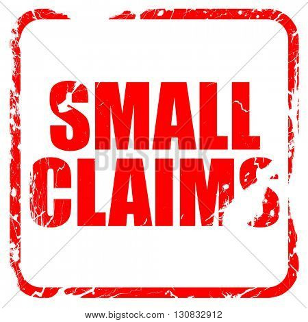 small claims, red rubber stamp with grunge edges