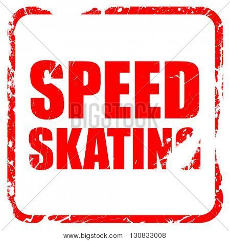 speed skating, red rubber stamp with grunge edges
