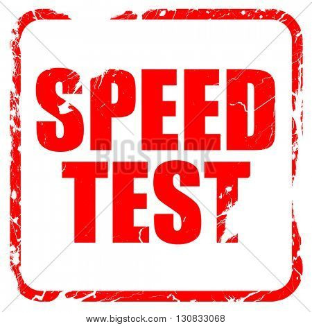 speed test, red rubber stamp with grunge edges