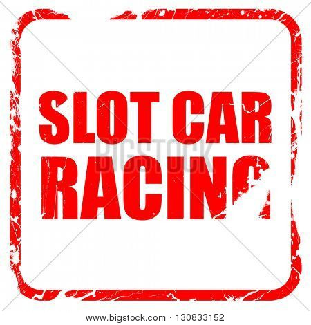 slot car racing, red rubber stamp with grunge edges