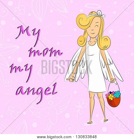 Angel Girl With Basket Of Flowers My Mom Angel Card, Vector