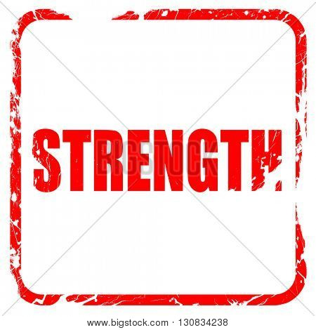 strength, red rubber stamp with grunge edges
