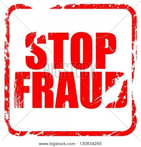 stop fraud, red rubber stamp with grunge edges