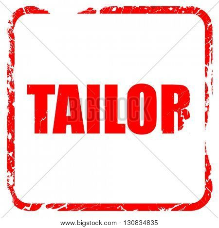 tailor, red rubber stamp with grunge edges