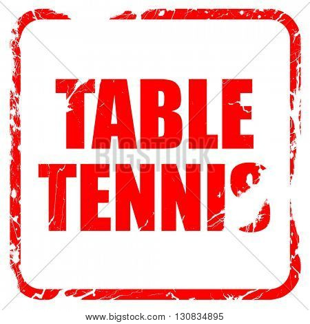 table tennis, red rubber stamp with grunge edges