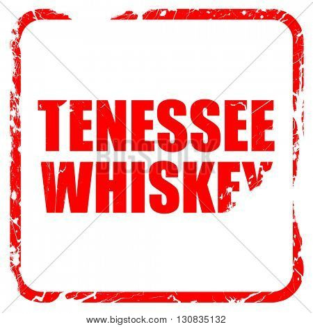 Tennessee whiskey, red rubber stamp with grunge edges