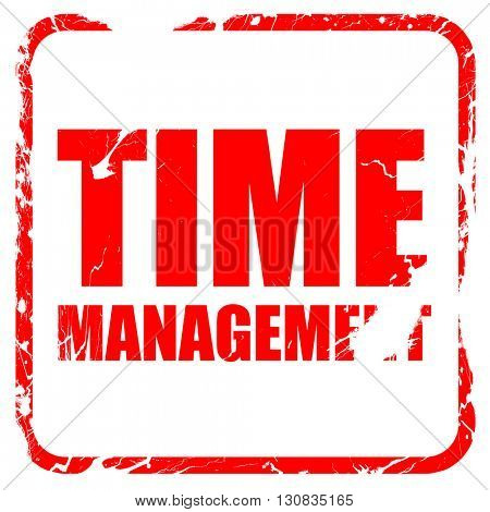 time management, red rubber stamp with grunge edges