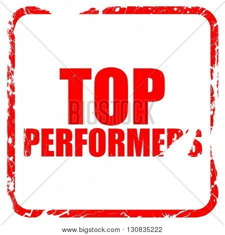 top performers, red rubber stamp with grunge edges