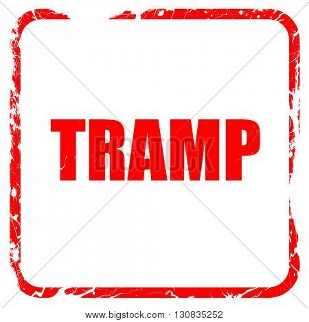 tramp sign background, red rubber stamp with grunge edges