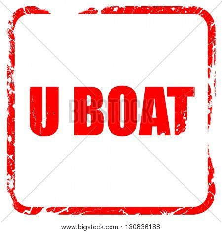 u boat, red rubber stamp with grunge edges