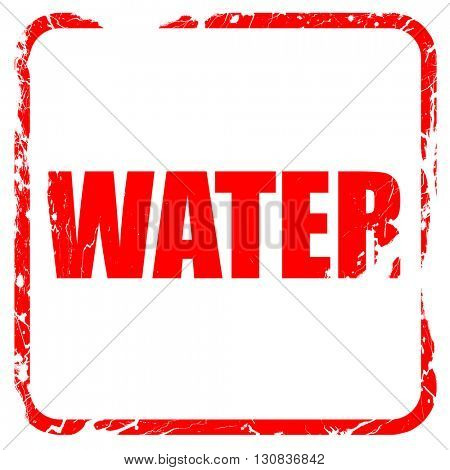 water, red rubber stamp with grunge edges