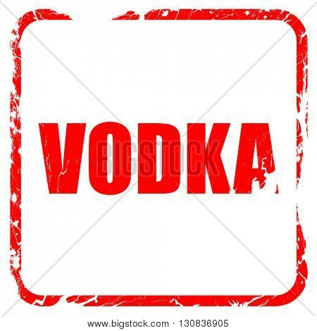 vodka, red rubber stamp with grunge edges