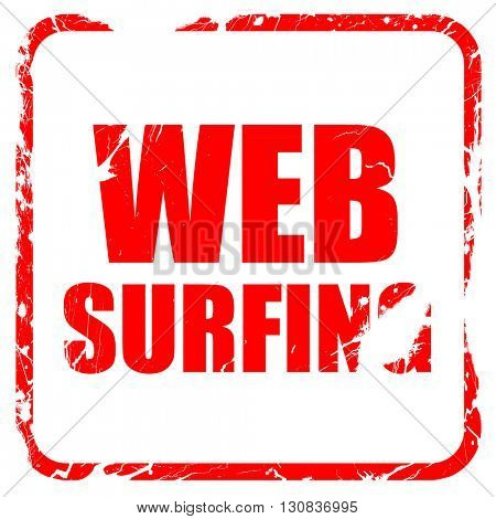 web surfing, red rubber stamp with grunge edges