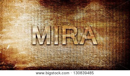 Mira, 3D rendering, text on a metal background