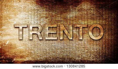 Trento, 3D rendering, text on a metal background