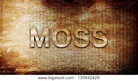 Moss, 3D rendering, text on a metal background