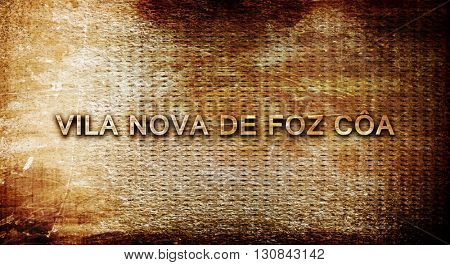 Vila nova de foz coa, 3D rendering, text on a metal background