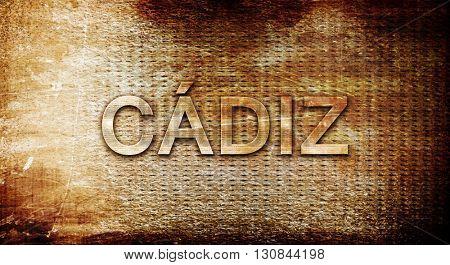 Cadiz, 3D rendering, text on a metal background