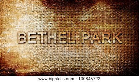 bethel park, 3D rendering, text on a metal background