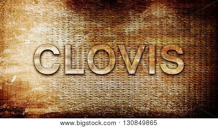 clovis, 3D rendering, text on a metal background