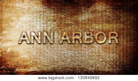 ann arbor, 3D rendering, text on a metal background