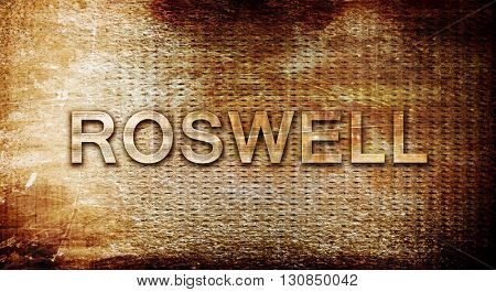 roswell, 3D rendering, text on a metal background