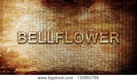 bellflower, 3D rendering, text on a metal background