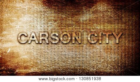 carson city, 3D rendering, text on a metal background